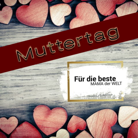 Muttertag - Mothers Day